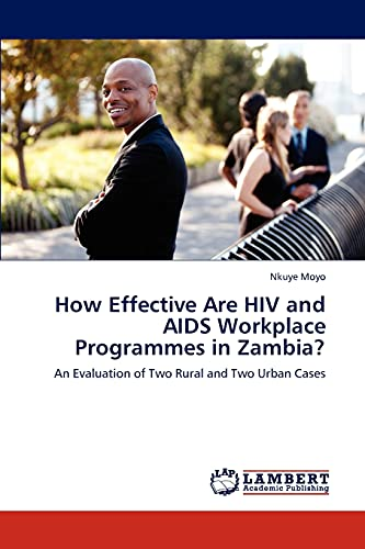 How Effective Are HIV and AIDS Workplace: Nkuye Moyo