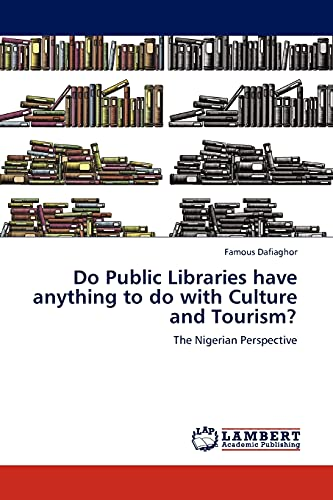 Do Public Libraries Have Anything to Do with Culture and Tourism?: Famous Dafiaghor