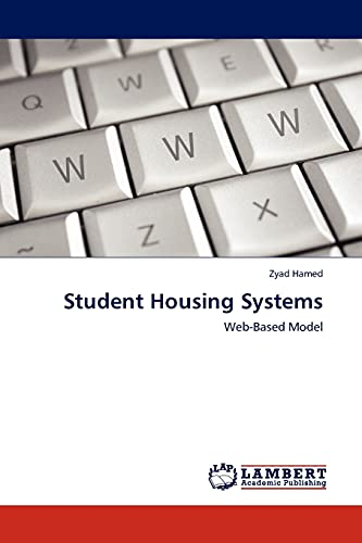 Student Housing Systems: Web-Based Model: Zyad Hamed