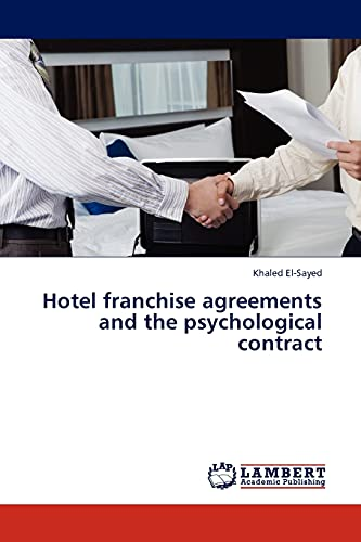 9783845409191: Hotel franchise agreements and the psychological contract