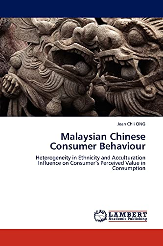 Malaysian Chinese Consumer Behaviour: Jean Chii Ong