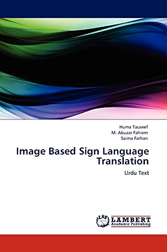 Image Based Sign Language Translation: Tauseef, Huma /