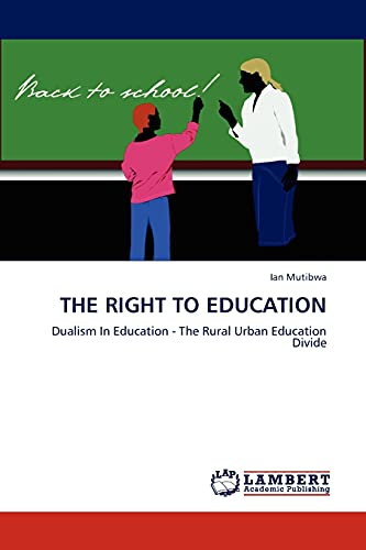 9783845411415: The Right to Education: Dualism In Education - The Rural Urban Education Divide
