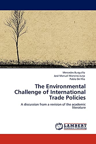 The Environmental Challenge of International Trade Policies: Pablo del Rio