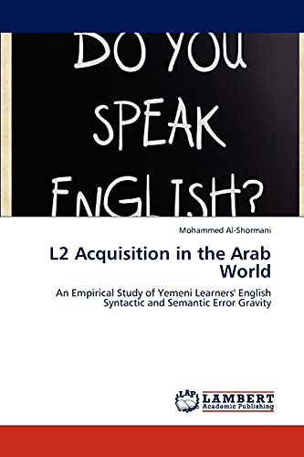 L2 Acquisition in the Arab World: Mohammed Al-Shormani