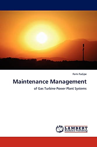 9783845412399: Maintenance Management: of Gas Turbine Power Plant Systems