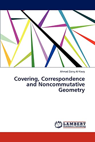 9783845412627: Covering, Correspondence and Noncommutative Geometry