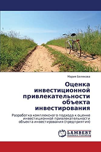 Otsenka Investitsionnoy Privlekatelnosti Obekta Investirovaniya: Mariya Belyakova
