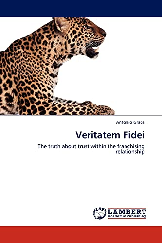 9783845413914: Veritatem Fidei: The truth about trust within the franchising relationship