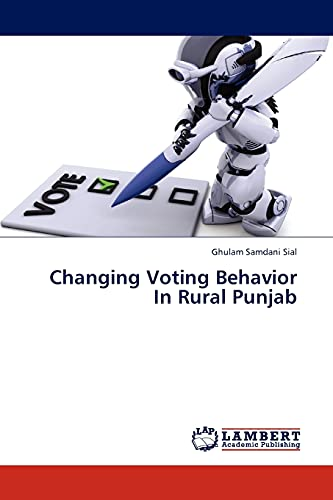 Changing Voting Behavior In Rural Punjab: Ghulam Samdani Sial