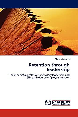 Retention Through Leadership: Menno Paauwe