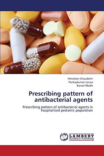 Prescribing Pattern of Antibacterial Agents: Hetalben Chaudahri