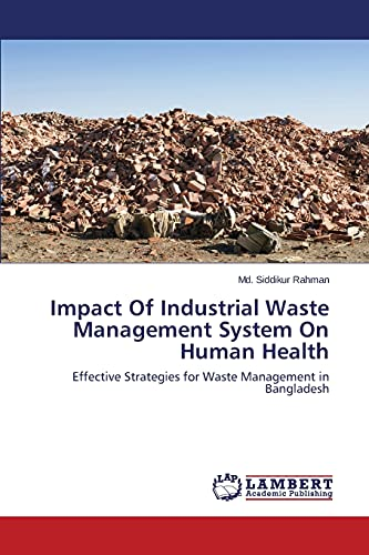 Impact Of Industrial Waste Management System On: Md. Siddikur Rahman