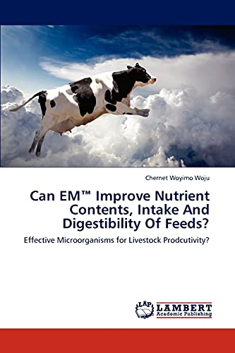Can EMTM Improve Nutrient Contents, Intake And: Woju, Chernet Woyimo