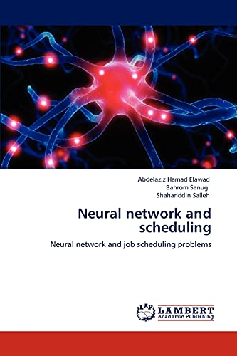 9783845420882: Neural network and scheduling: Neural network and job scheduling problems