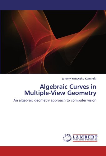 Algebraic Curves in Multiple-View Geometry: An algebraic geometry approach to computer vision: ...