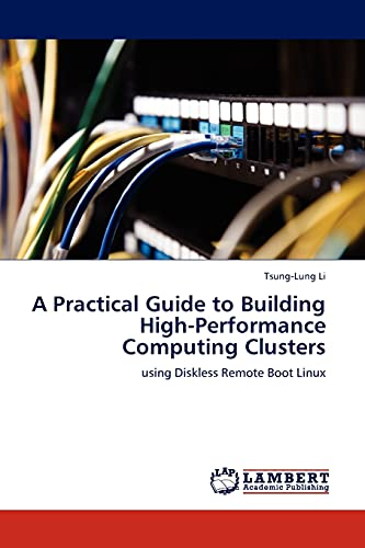 A Practical Guide to Building High-Performance Computing Clusters: Tsung-Lung Li