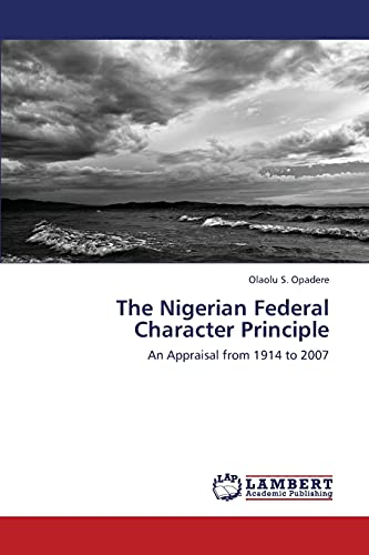 9783845423180: The Nigerian Federal Character Principle
