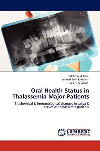 Oral Health Status in Thalassemia Major Patients: Mahmoud Taha