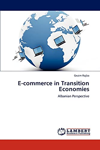 9783845424194: E-commerce in Transition Economies: Albanian Perspective