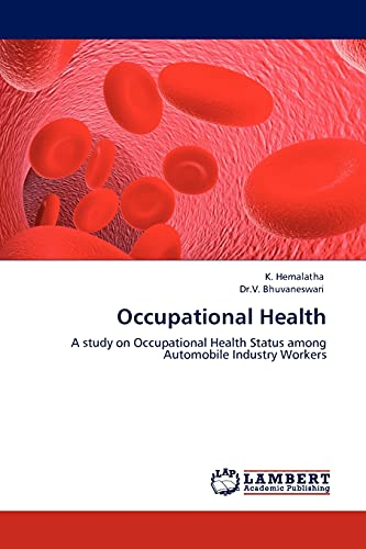 Occupational Health: K. Hemalatha