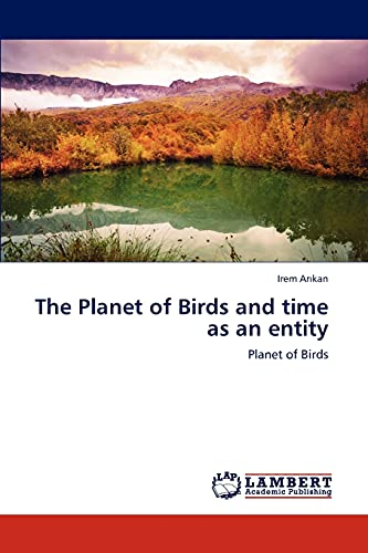 The Planet of Birds and time as an entity: Irem Arikan