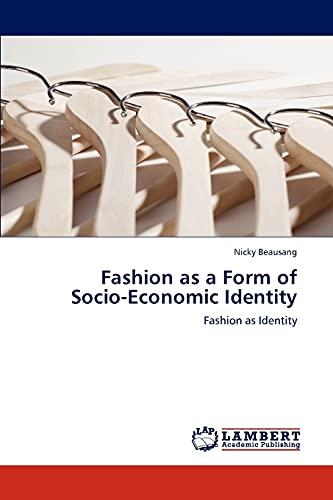 9783845431277: Fashion as a Form of Socio-Economic Identity: Fashion as Identity