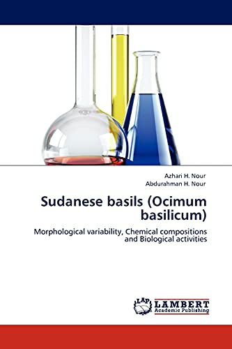 9783845432199: Sudanese basils (Ocimum basilicum): Morphological variability, Chemical compositions and Biological activities