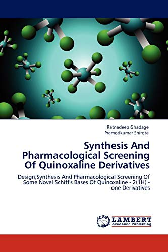 Synthesis and Pharmacological Screening of Quinoxaline Derivatives: Ratnadeep Ghadage