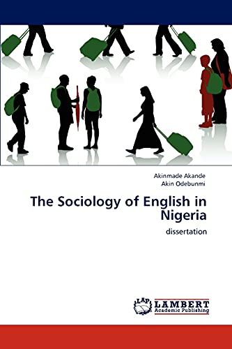 The Sociology of English in Nigeria: Akande, Akinmade /