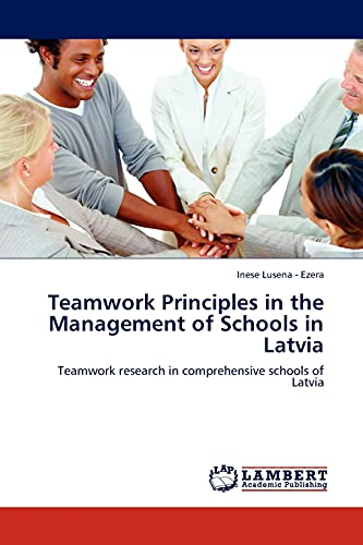 Teamwork Principles in the Management of Schools in Latvia: Inese Lusena - Ezera