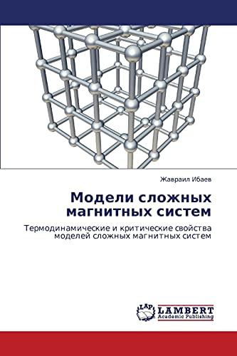 Modeli Slozhnykh Magnitnykh Sistem: Zhavrail Ibaev