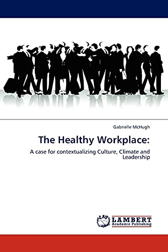 The Healthy Workplace (Paperback): Gabrielle McHugh