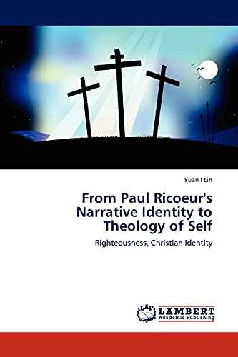 9783845438542: From Paul Ricoeur's Narrative Identity to Theology of Self