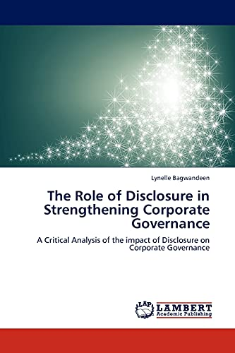 The Role of Disclosure in Strengthening Corporate Governance: Lynelle Bagwandeen
