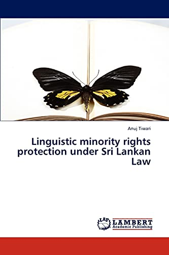 9783845439488: Linguistic minority rights protection under Sri Lankan Law