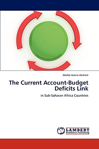 9783845440569: The Current Account-Budget Deficits Link: in Sub-Saharan Africa Countries