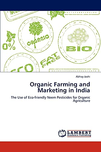 Organic Farming and Marketing in India: Abhay Joshi