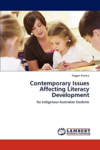 9783845441603: Contemporary Issues Affecting Literacy Development: for Indigenous Australian Students