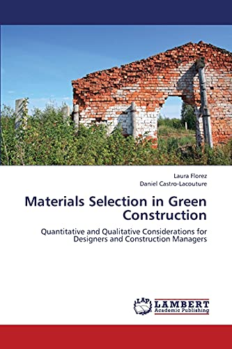 Materials Selection in Green Construction: Florez Laura