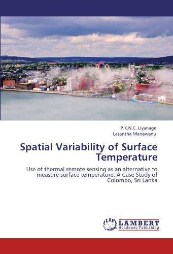 Spatial Variability of Surface Temperature: Use of: P. K. N.