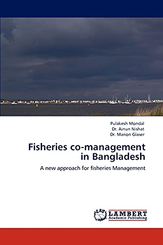 Fisheries co-management in Bangladesh: A new approach: Pulakesh Mondal, Dr.