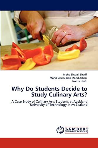 Why Do Students Decide to Study Culinary Arts?: Mohd Salehuddin Mohd Zahari