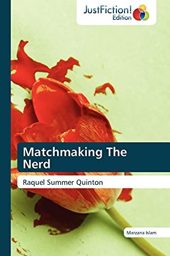 9783845445311: Matchmaking The Nerd: Raquel Summer Quinton