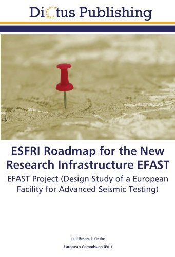 9783845450773: ESFRI Roadmap for the New Research Infrastructure EFAST: EFAST Project (Design Study of a European Facility for Advanced Seismic Testing)