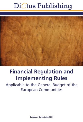 9783845452388: Financial Regulation and Implementing Rules: Applicable to the General Budget of the European Communities