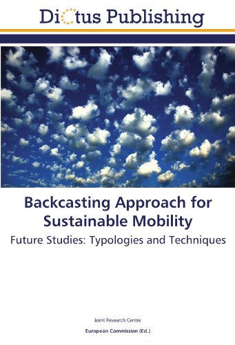 9783845454283: Backcasting Approach for Sustainable Mobility: Future Studies: Typologies and Techniques