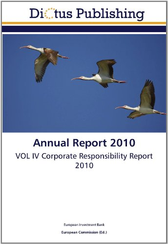 Annual Report 2010: VOL IV Corporate Responsibility Report 2010 (3845459336) by European Investment Bank