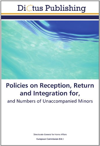 9783845459493: Policies on Reception, Return and Integration for,: and Numbers of Unaccompanied Minors