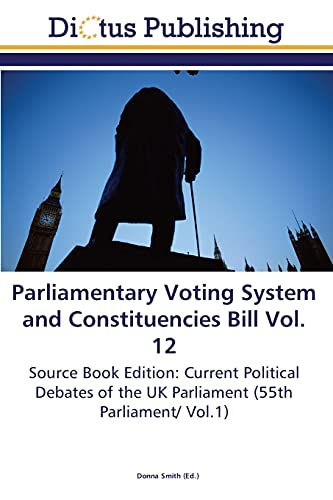 Parliamentary Voting System and Constituencies Bill Vol. 12